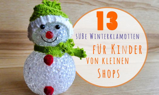 13 suesse Winterklamotten für Kinder