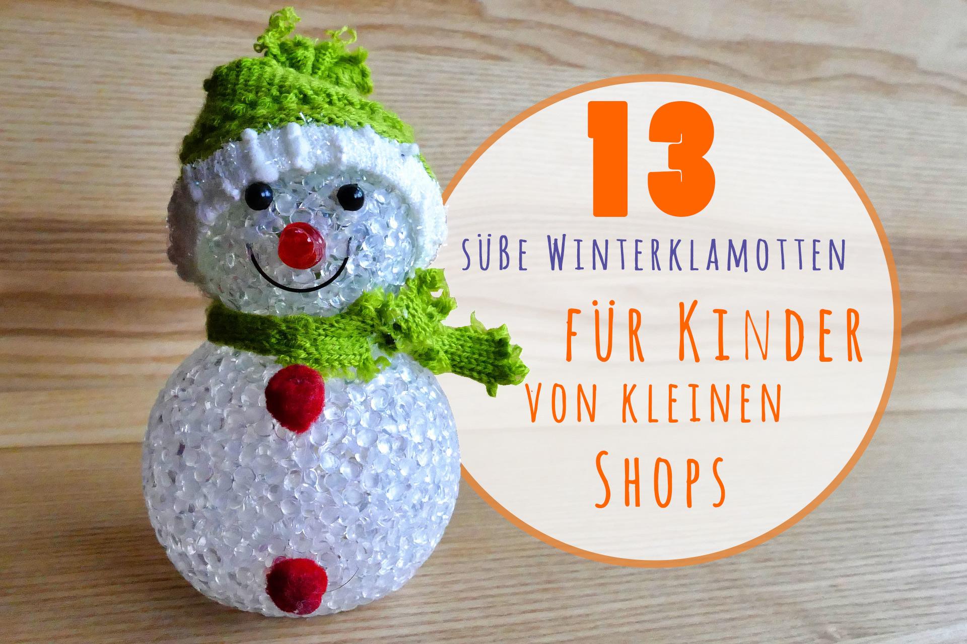 new arrivals 561c9 ff97c 13 süße Winterklamotten für Kinder von kleinen Shops ...
